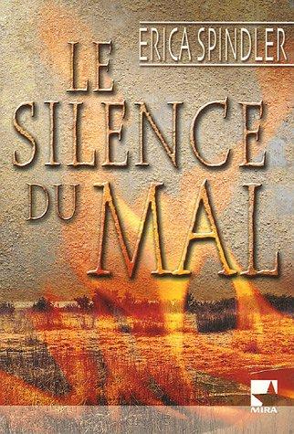 9782280855471: Le Silence du Mal (Mira)
