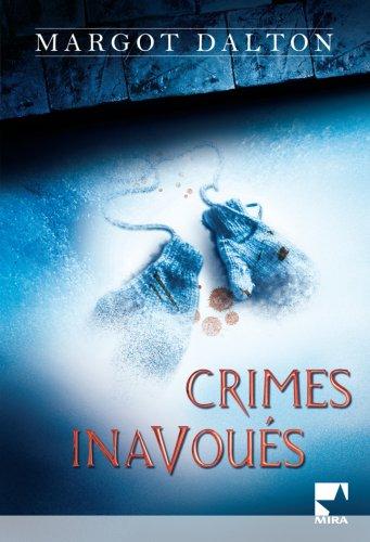 Crimes Inavoues (Mira): Margot Dalton