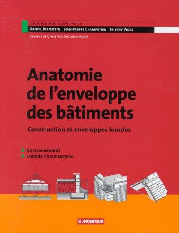 9782281111767: Anatomie de l'enveloppe et des bâtiments