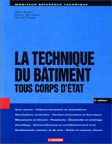 9782281111859: La Technique du b�timent : Tous corps d'�tat