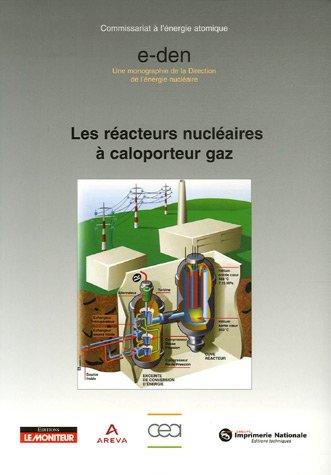 9782281113174: Rédacteurs nucléaires à caloporteur gaz