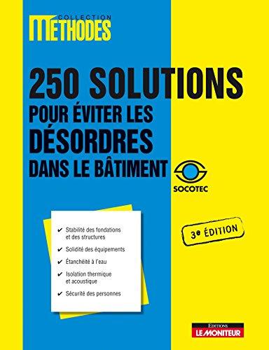 9782281113501: 250 solutions pour éviter les désordres dans le bâtiment