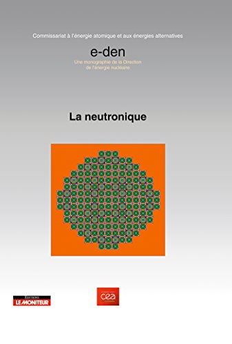 9782281113716: La neutronique