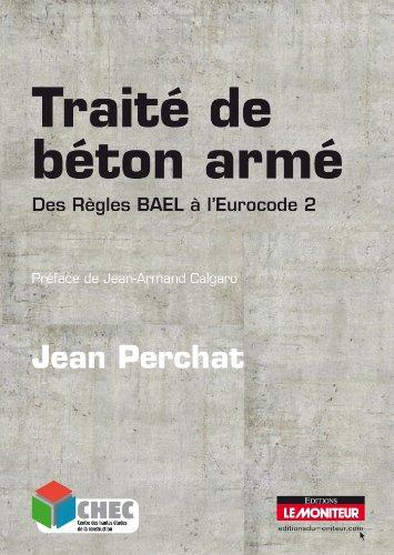 9782281114522: Traité de béton armé: Des règles BAEL à l'Eurocode 2
