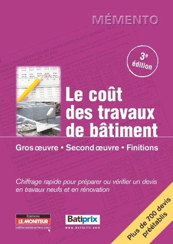 9782281115024: LE COUT DES TRAVAUX DE BATIMENT T01 3EME ED.