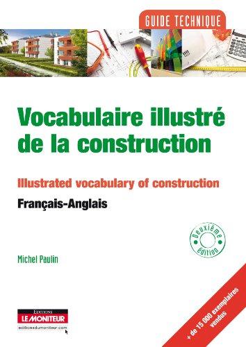 9782281115062: Vocabulaire Illustre De La Construction, Francais - Anglais (French Edition)