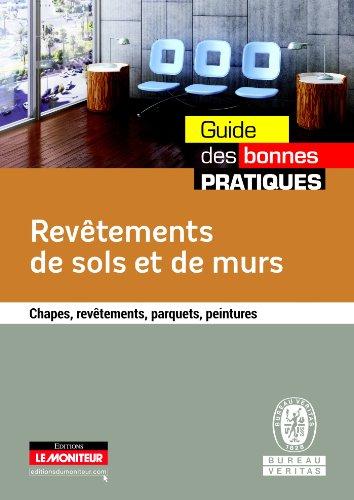 9782281115741: Rev�tements de sols et de murs: Chapes, rev�tements, parquets, peintures
