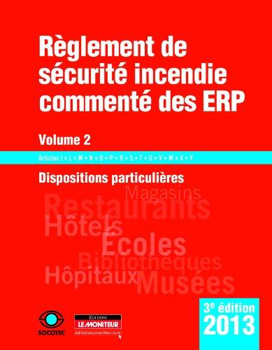 9782281115963: Règlement de sécurité incendie commenté des ERP - Volume 2: Dispositions particulières : Articles J - L - M - N - O - P - R - S - T - U - V - W - X - Y