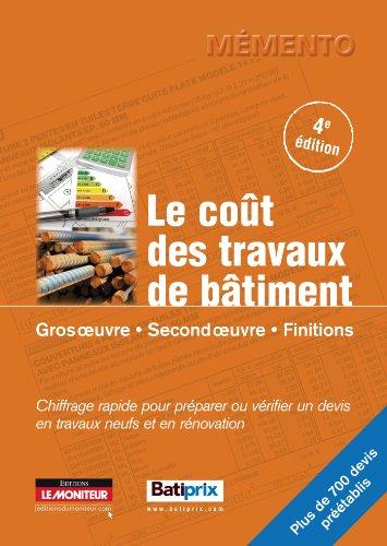 9782281116007: Le coût des travaux de bâtiment (French Edition)