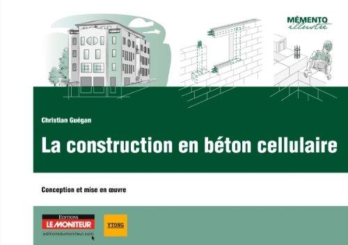 9782281116410: La construction en béton cellulaire : Conception et mise en oeuvre