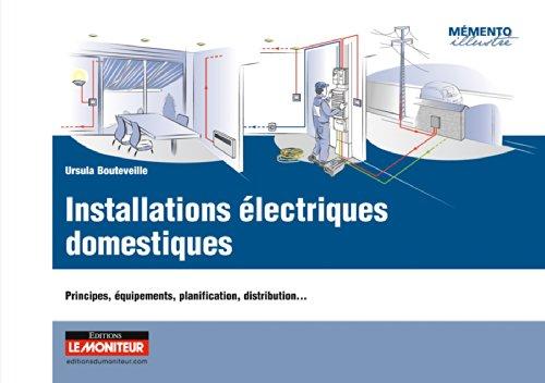 9782281116861: Installations électriques domestiques: Principes, équipements, planification, distribution