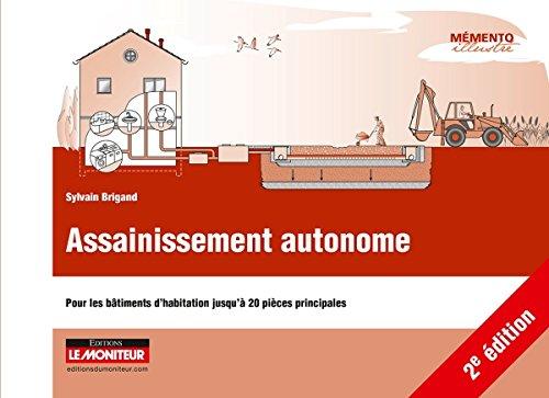 9782281116908: Assainissement autonome: Pour les b�timents d'habitation jusqu'� 20 pi�ces principales