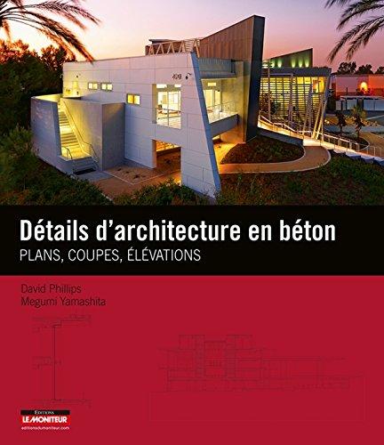 9782281117516: Détails d'architecture en béton: Plans, coupes et élévations