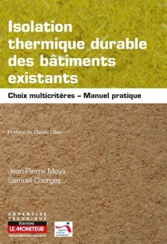 9782281117707: Isolation thermique durable des bâtiments existants: Manuel pratique - Choix multicritères et adaptation aux parois et typologies constructives