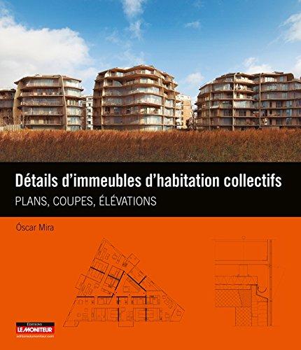 9782281117806: Détails d'immeubles d'habitation collectifs: Plans, coupes et élévations