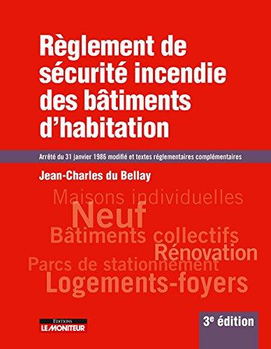 9782281119619: Règlement de sécurité incendie des bâtiments d'habitation: Arrêté du 31 janvier 1986 modifié et textes réglementaires complémentaires