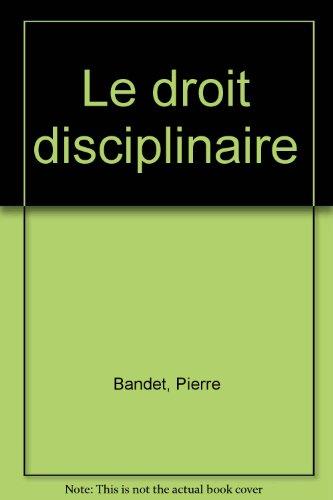 9782281121704: Le droit disciplinaire dans la fonction publique territoriale (Collection L'Actualité juridique) (French Edition)