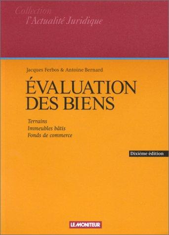 9782281122862: Evaluation des biens, 10e édition