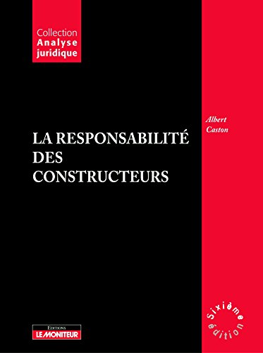 9782281125580: La responsabilit� des constructeurs