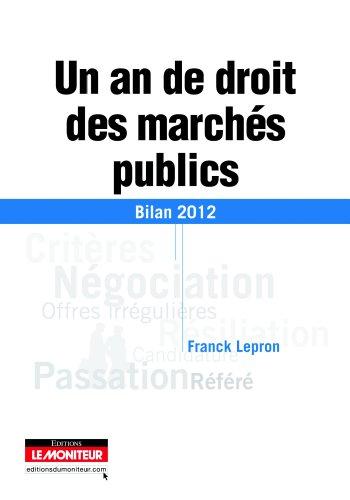 9782281128710: Un an de droit des marchés publics: Bilan 2012