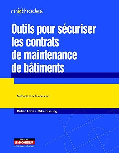 9782281129243: Outils pour sécuriser les contrats de maintenance de bâtiments: Méthode et outils de suivi