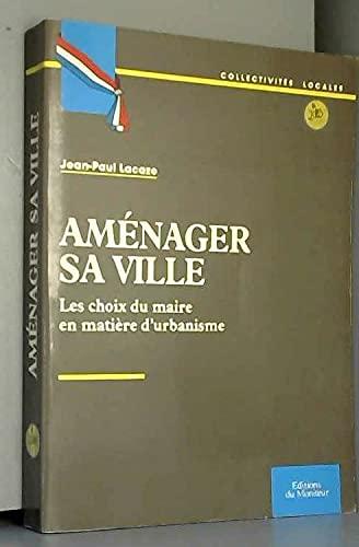 Aménager sa ville: Jean-Paul Lacaze