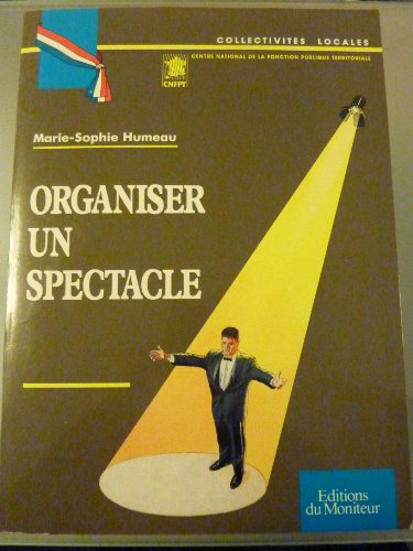 9782281130591: Organiser un spectacle