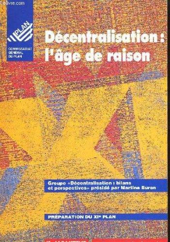 9782281130782: Decentralisation, l'age de raison: Rapport du groupe