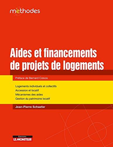 9782281131291: Aide et financement d'un projet immobilier: Accession à la propriété locatif gestion de patrimoine