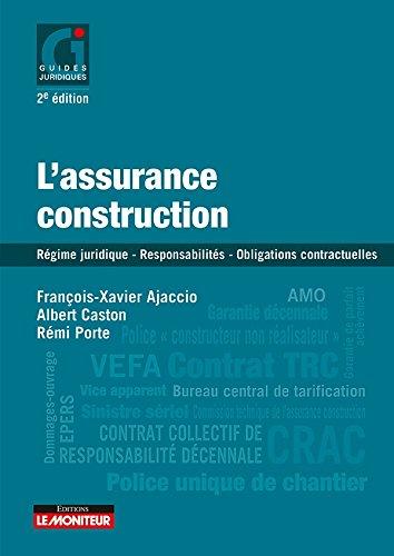 9782281131352: L'assurance construction: Régime juridique - Responsabilités des constructeurs - Obligations contractuelles des particul (Guides juridiques)