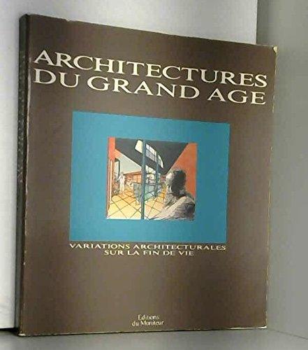 9782281151022: Architectures Du Grand Age