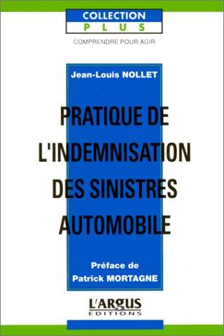 9782281180695: Pratique de l'indemnisation des sinistres automobiles