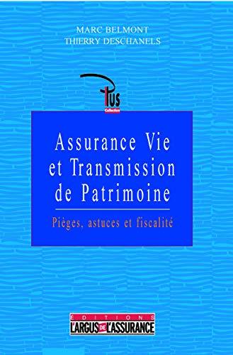 9782281181029: Assurance vie et transmission de patrimoine : Pi�ges, astuces et fiscalit�