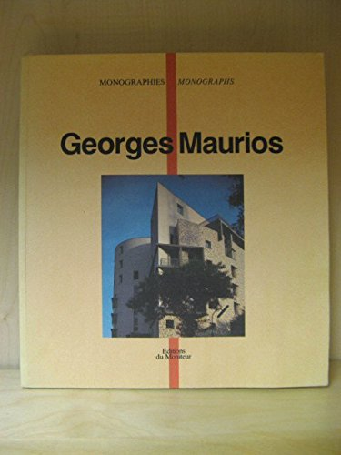 Georges Maurios: Garcias, Jean-Claude & Bertrand Lemoine (essays) Georges Maurios (architecture)