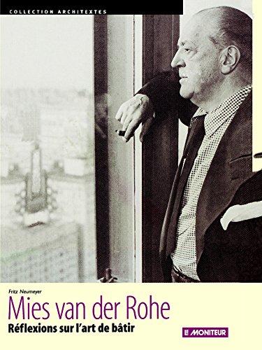 9782281190908: Mies van der Rohe : Réflexions sur l'art de batir