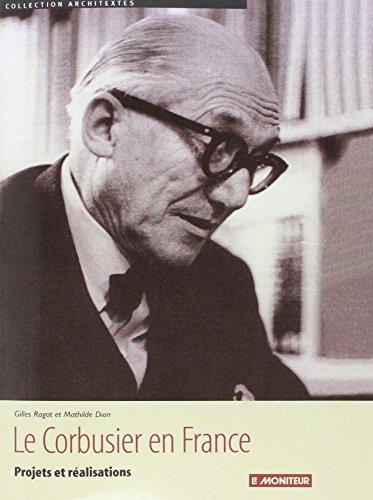 9782281191028: Le Corbusier en France