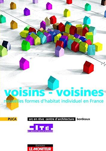 9782281193244: voisins - voisines: Nouvelles formes d'habitat individuel en France