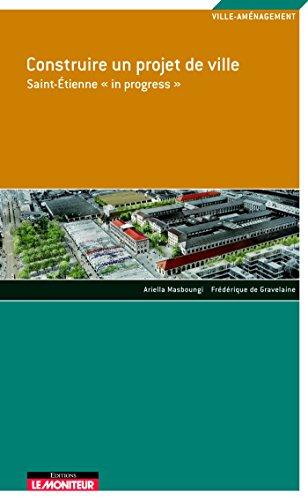 9782281193299: Construire un projet de ville (French Edition)