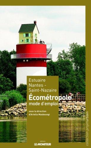 9782281195439: Estuaire Nantes - Saint-Nazaire : Écométropole, mode d'emploi