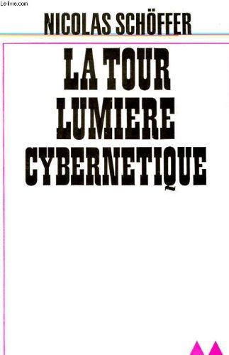 9782282202099: Tour lumière cybernétique