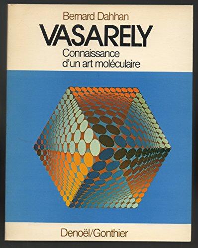 9782282202525: Victor Vasarely ou La connaissance d'un art moléculaire: La nouvelle plastique et les sciences modernes