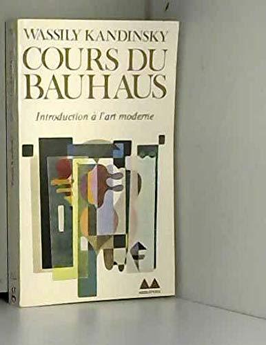 9782282301747: Cours du Bauhaus