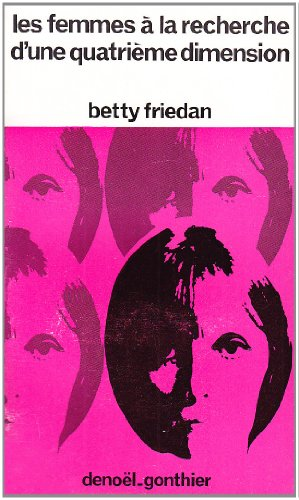 Femmes a la rech 4 dim (French Edition) (2282310187) by Betty Friedan