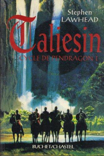 9782283017159: Taliesin (le cycle de Pendragon, tome 1)