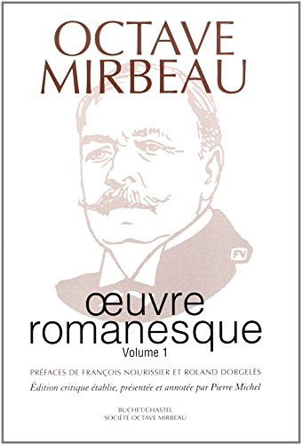 OEuvre romanesque (French Edition): Mirbeau, Octave