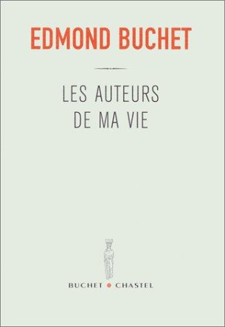 9782283018620: Les auteurs de ma vie (French Edition)