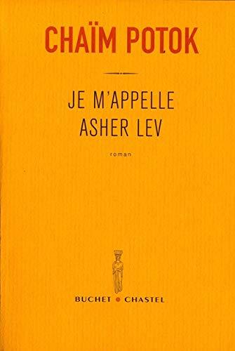 9782283018750: Je m'appelle Asher Lev