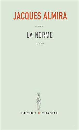 9782283018798: La norme: Roman (French Edition)