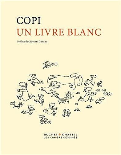 Un livre blanc (2283019168) by Copi; Gandini, Giovanni