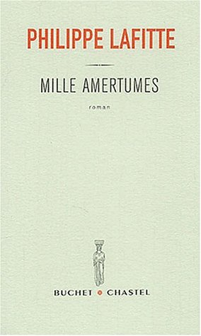 9782283019399: Mille amertumes